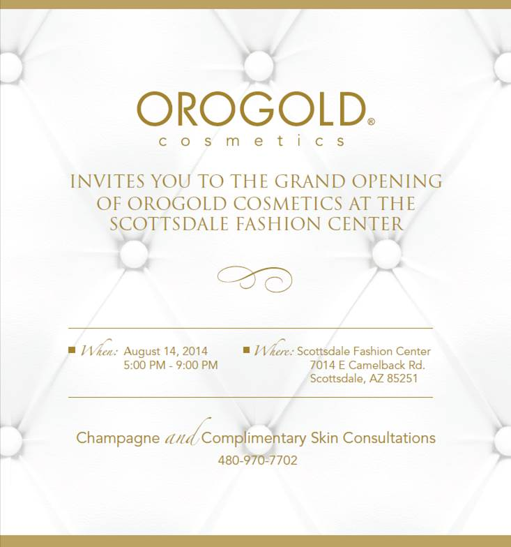 Celebrate OROGOLD Cosmetics Opening at Scottsdale Fashion Square With Free Skin Consultations & Champagne