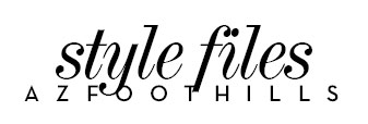 Style Files - Phoenix and Scottsdale fashion, style, trends and beauty blog