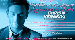 Dollhouse Customer Appreciation Night Featuring Chris Kennedy