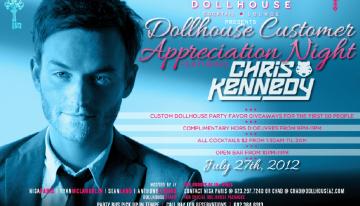 Dollhouse Customer Appreciation Night Featuring Chris Kennedy