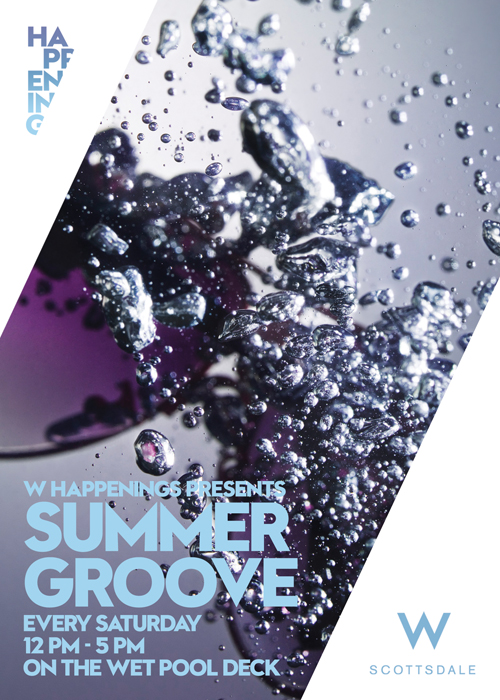 Summer Groove at The W Scottsdale