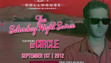 Dollhouse Saturday Night Soireé feat. DJ Circle
