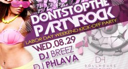 "LABOR DAY WEEKEND KICK-OFF PARTY – ""DONT STOP THE PARTY ROCK"""