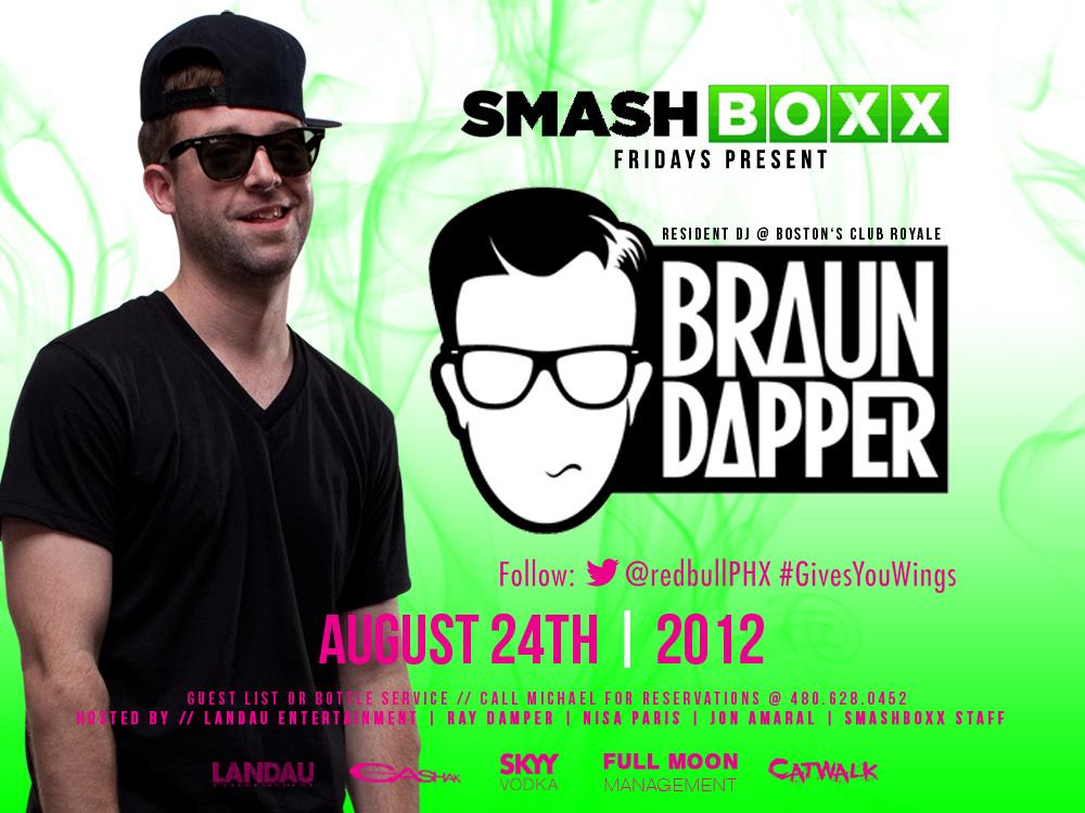 Braun Dapper @ Smashboxx