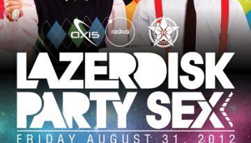REPUBLIC Featuring Lazerdisk Party Sex @ Axis Radius