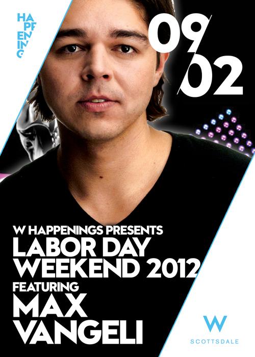 Labor Day Weekend Celebration Featuring Max Vangeli @ W Scottsdale