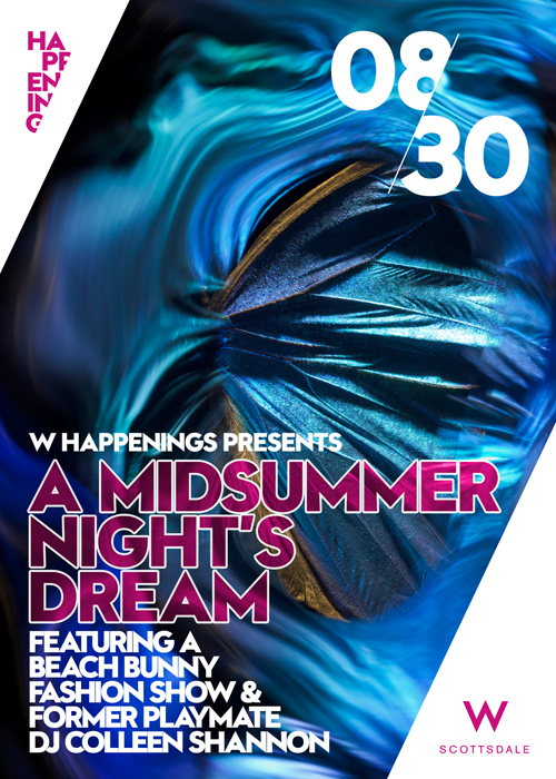 W Scottsdale Thursday Night Swim Presents Midsummer Nights Dream @ W Scottsdale