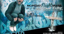 Monday Night Mass Feat. D-JR & Cutswell