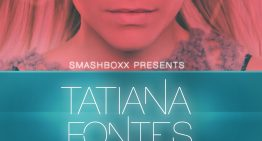 Tatiana Fontes @ Smashboxx