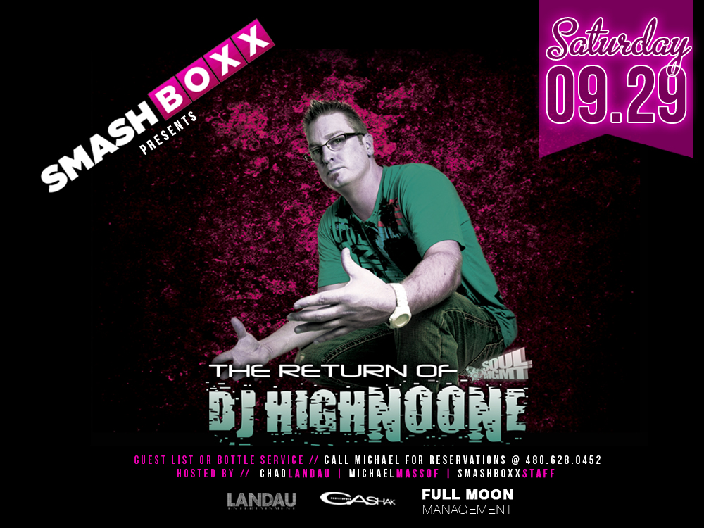 Smashboxx Saturdays feat. DJ Highnoone