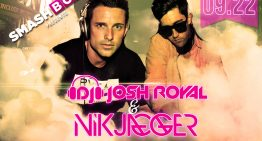 Smashboxx Saturdays feat. DJ Josh Royal & Nik Jagger