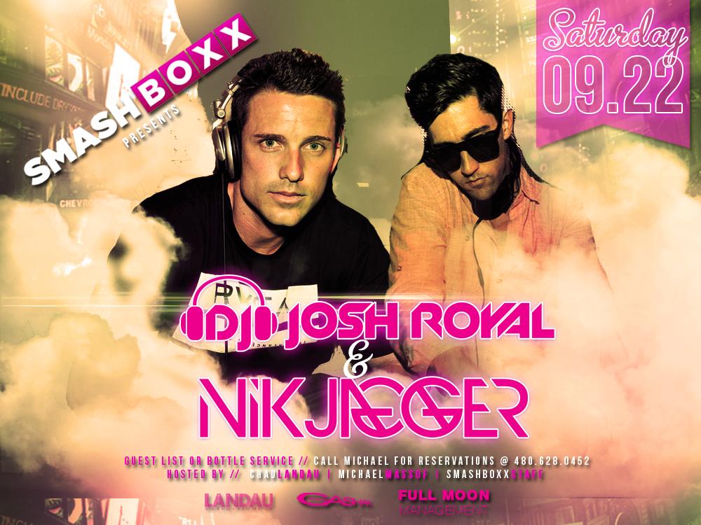 Smashboxx Saturdays feat. DJ Josh Royal & Nik Jagger