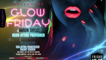GLOW FRIDAY + Signature Models & Talent Search feat. DJ Aaron Taylor