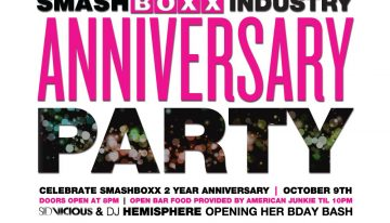 SMASHBOXX 2 YEAR INDUSTRY ANNIVERSARY PARTY