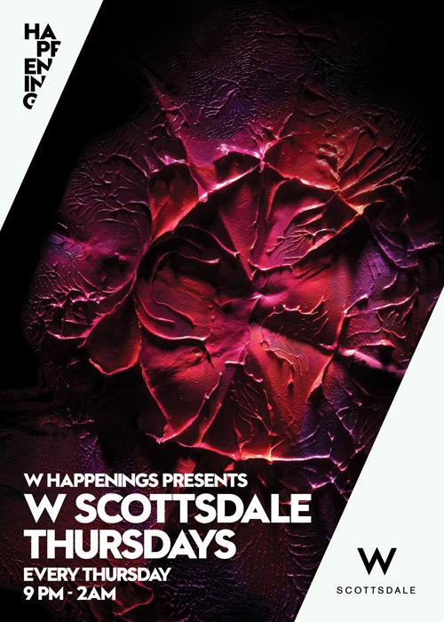 W Scottsdale Thursdays @ W Scottsdale
