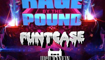 RAGE BY THE POUND TOUR FT. FUNTCASE, HIGH RANKIN @ UK THURSDAYS