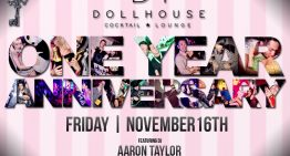 DOLLHOUSE 1 YEAR ANNIVERSARY PARTY
