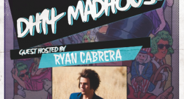 The DH14 Madhouse w/ Ryan Cabrera