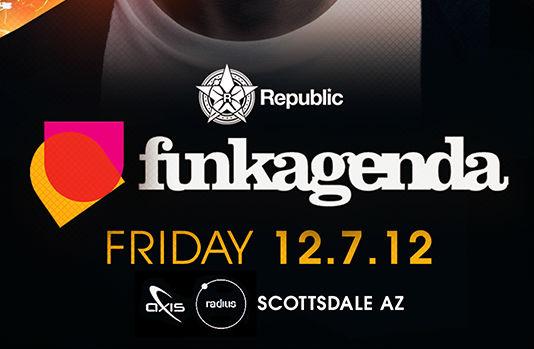 Republic Featuring Funkagenda @ Axis Radius