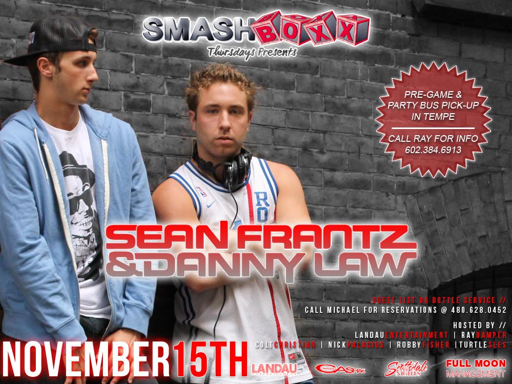 Sean Frantz & Danny Law @ Smashboxx