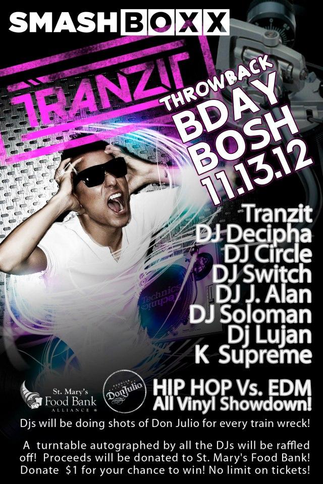 DJ Tranzit's Throwback Bday Bosh @ Smashboxx