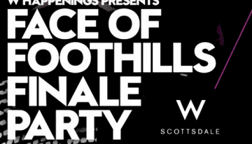 Join Us Tonight At The Face Of Foothills Finale Party!
