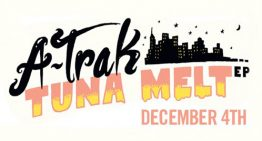 A-Trak Announces Release Date for Tuna Melt EP