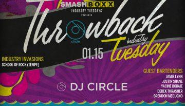 Industry Tuesdays: Throwback Night ft. DJ Circle @ Smashboxx