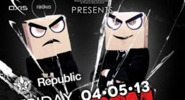 REPUBLIC Ft. DJs From Mars @ Axis Radius