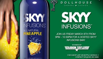 Toast Fridays w/ Aaron Taylor + Hosted SKYY Infusions Bar @ Dollhouse Cocktail Lounge