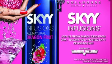 Toast Fridays W/ Aaron Taylor + Hosted Skyy Infusions Bar @ Dollhouse
