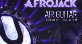 Afrojack Releases 'Air Guitar' – The Ultra Music Festival Anthem