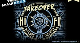 Industry Tuesdays: The HiFi Takeover @ Smashboxx