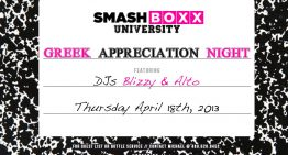 Smashboxx University Presents Greek Appreciation Night
