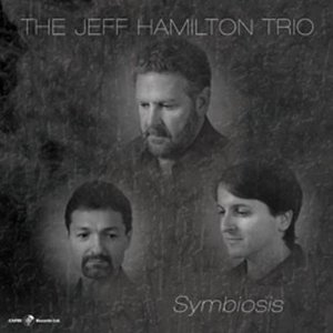 The Jeff Hamilton Trio: Paragon of Groove