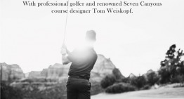 Seven Canyons Welcomes Tom Weiskopf
