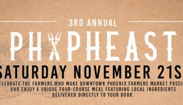 Celebrate Local Food with the 3rd Annual PHX Pheast