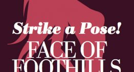 Fun contests and last Face of Foothills casting calls!