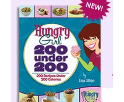 """Hungry Girl: 200 Under 200"""