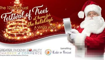 Greater Phoenix Equality Chamber of Commerce to Host 12th Annual Festival of Trees