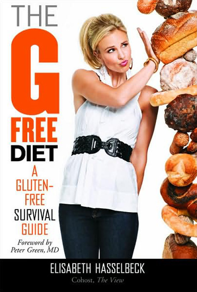 """The G-Free Diet"" by The View's Elisabeth Hasselbeck"